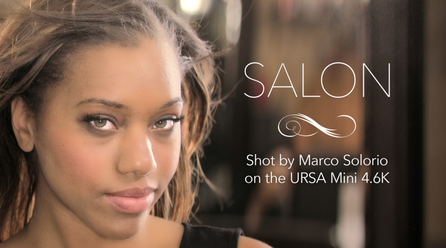 SALON – Shot with the URSA Mini 4.6K