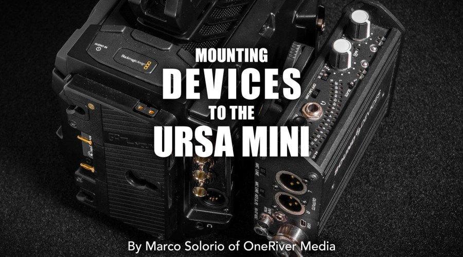 Mounting Devices to the URSA Mini